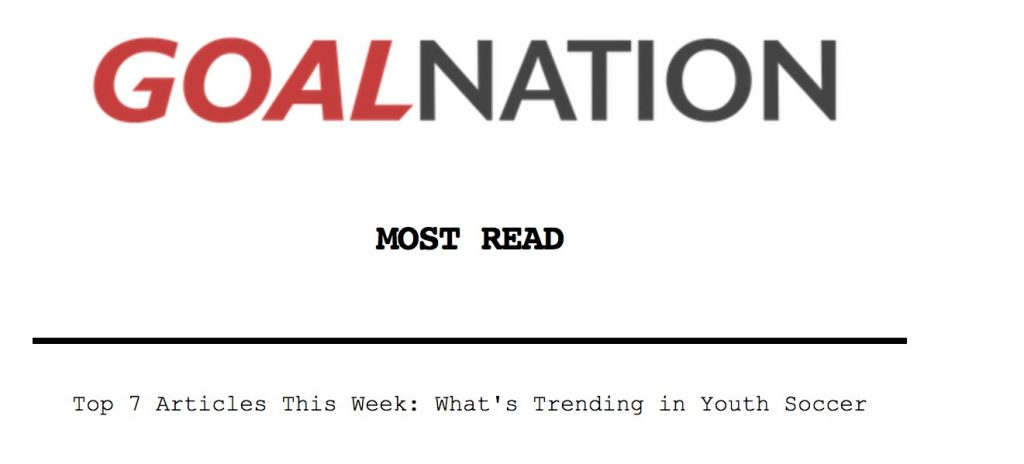 Top 7 Articles This Week What's Trending in Youth Soccer Goal Nation