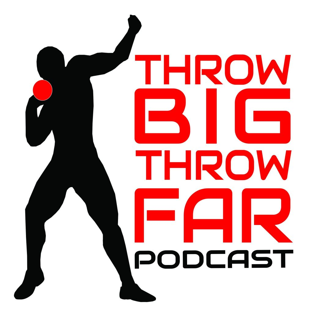 Throw Big Throw Far Podcast