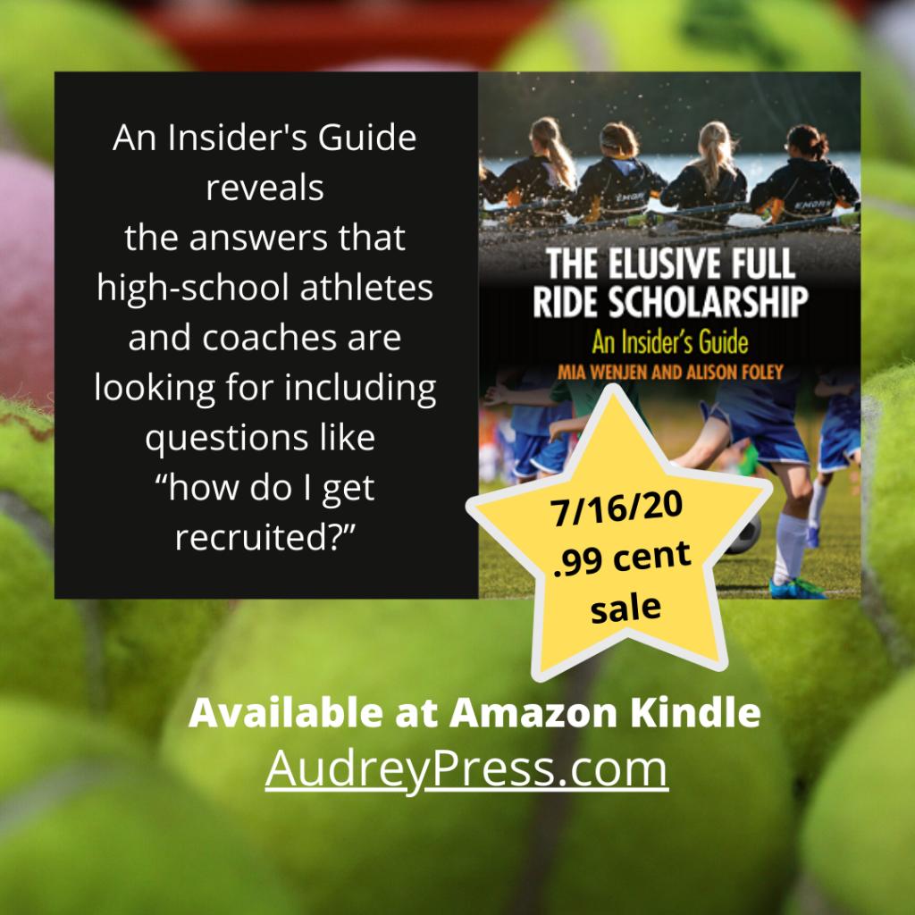 The Elusive Full Ride Scholarship ebook sale