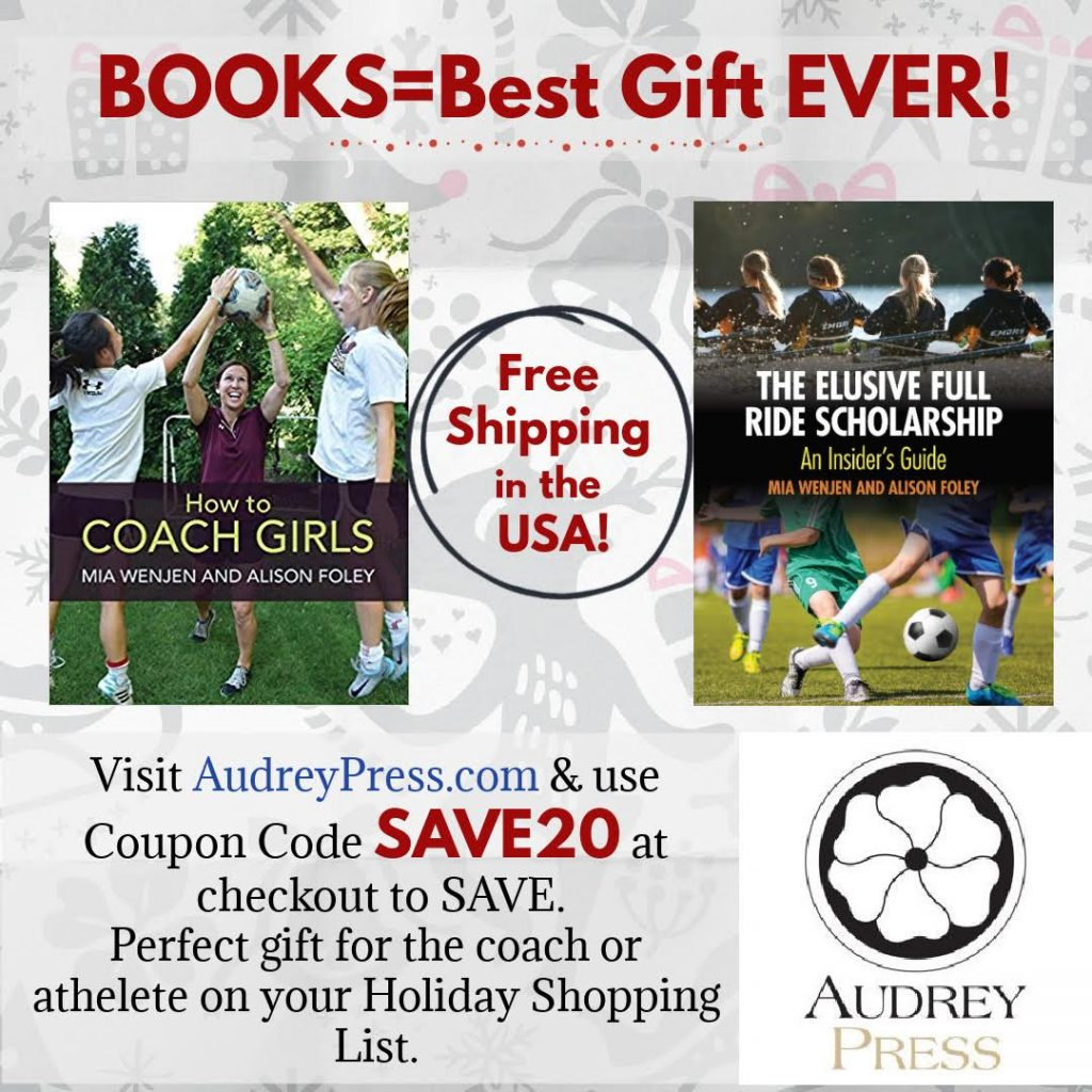 Save 20% on How To Coach Girls and The Elusive Full Ride Scholarship