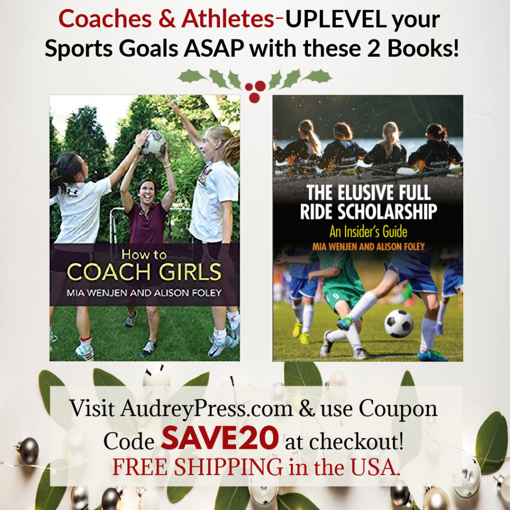 How to Coach Girls and The Elusive Full Ride Scholarship bundle sale